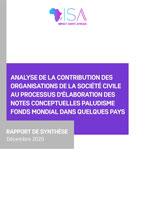 Rapport de la contribution des OSC au processus d'élaboration des notes conceptuelles paludisme Fonds mondial dans quelques pays