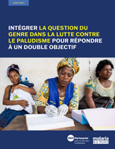 Achieving A Double Dividend Malaria and Gender Investment Case