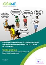 Conduire un Diagnostic Communautaire pour les interventions de lutte contre le Paludisme - Guide Pratique pour les Organisations de la Société Civile
