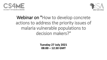 How to develop concrete actions to address the priority issues of malaria vulnerable populations to decision makers?